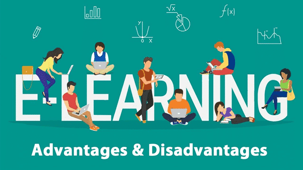 Advantages and Disadvantages of E Learning for Students