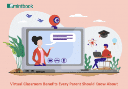 9 Virtual Classroom Benefits Every Parent Should Know About