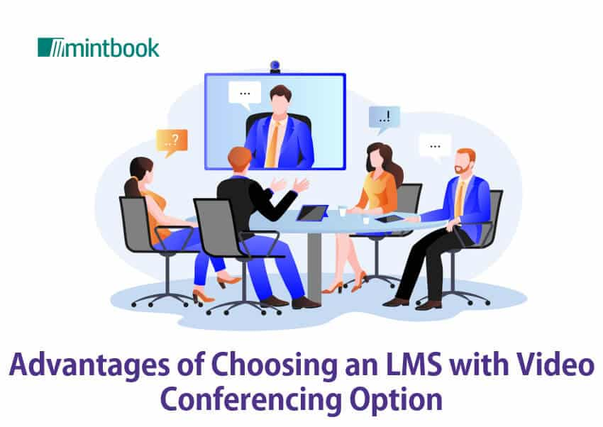 Advantages of Choosing an LMS with Video Conferencing Option