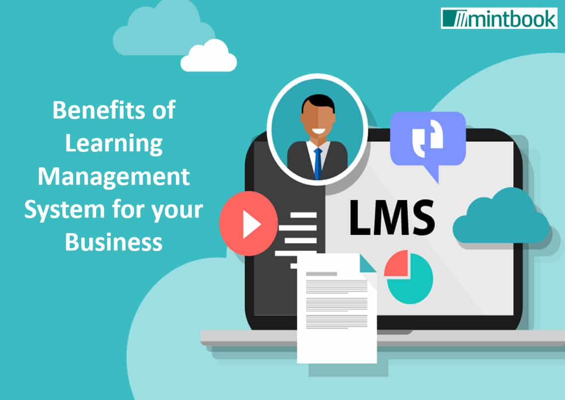 Benefits of Learning Management System for your Business