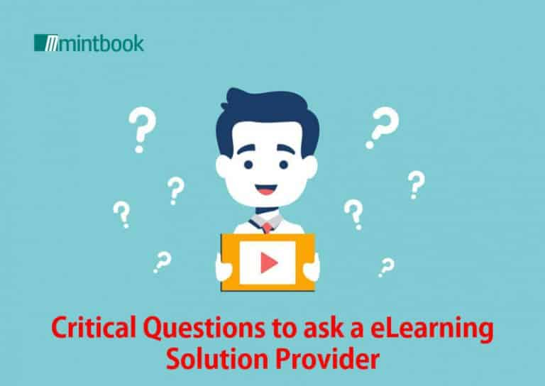 10 Critical Questions to ask an eLearning Solution Provider
