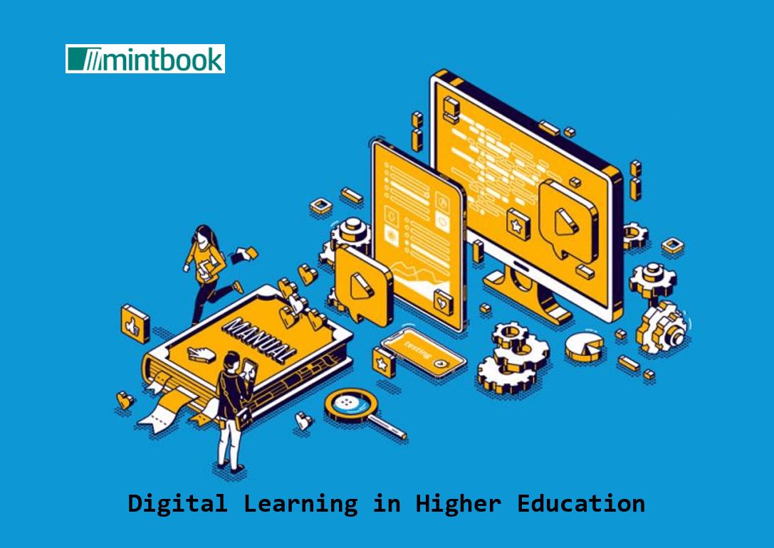 Digital Learning in Higher Education