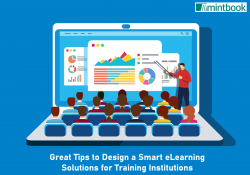 Great Tips to Design a Smart eLearning Solutions for Training Institutions