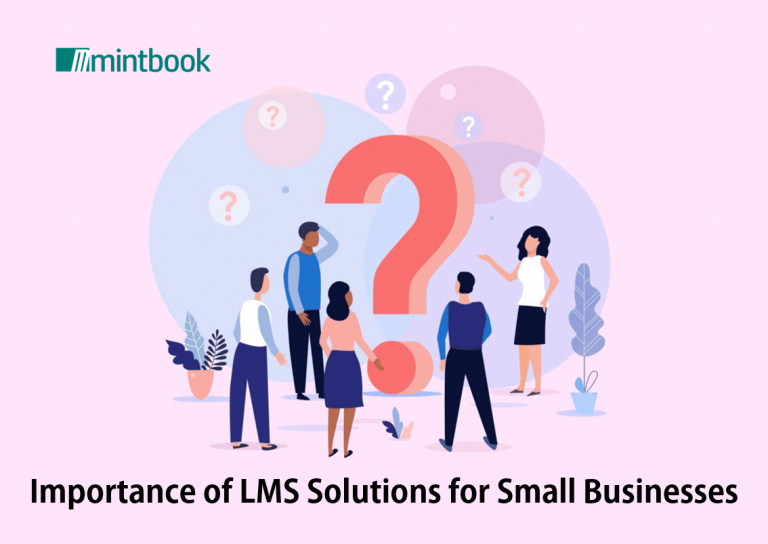 Importance of LMS Solutions for Small Businesses