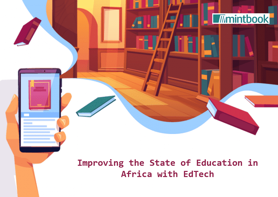 Improving the State of Education in Africa with EdTech