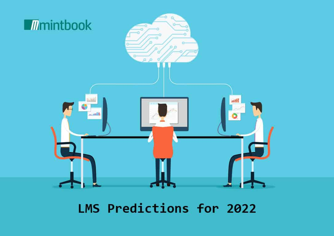 LMS Predictions for 2022