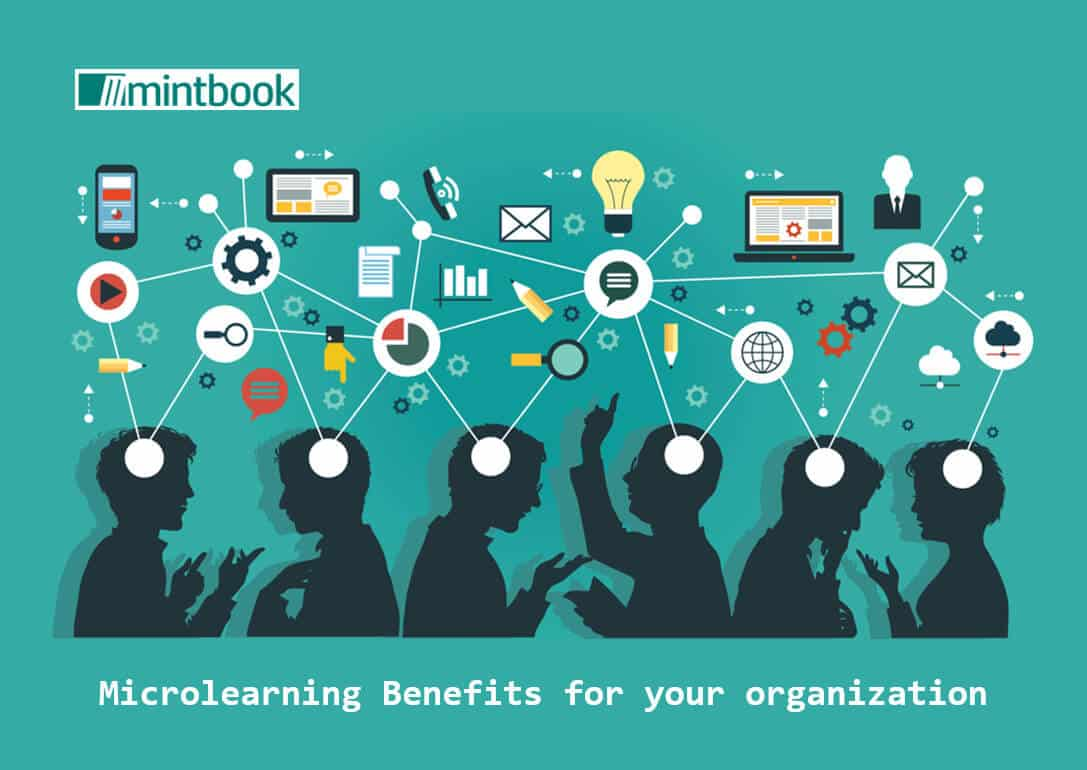 Microlearning Benefits for your organization